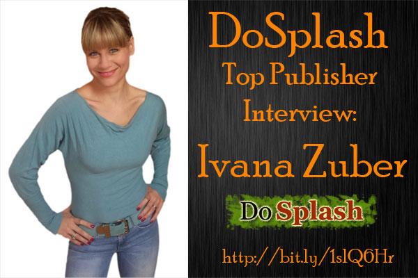 DoSplash Top Publisher Interview: Ivana Zuber