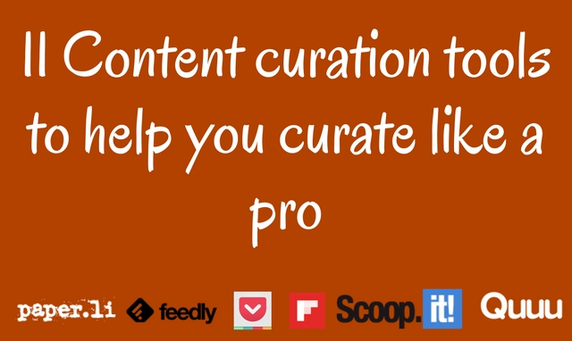 Curate content like a pro with these content curation tools