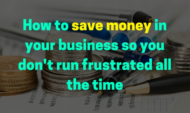 6 Best ways to save money in your business