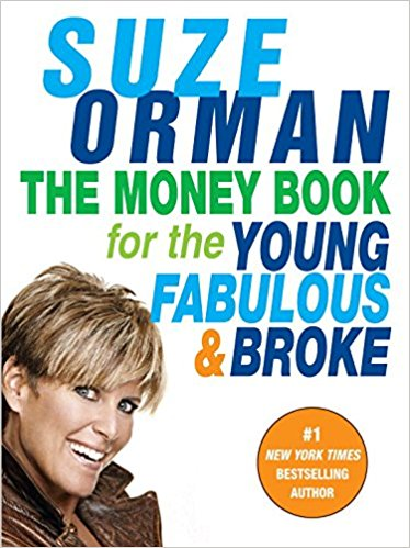 The money book for the young, fabulous and broke by Suze Orman