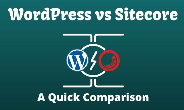 WordPress vs Sitecore