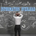 How to Manage Information Overload Effectively for Better Living | Aha!NOW