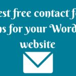 5 Free Contact Form plugins you should try!