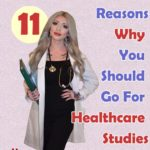 11 Reasons Why You Should Go For Healthcare Studies | Aha!NOW