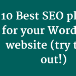 10 Best SEO plugins for your WordPress website (try them out!)