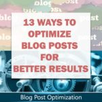 13 Ways to Optimize Blog Posts For Bloggers | Aha!NOW
