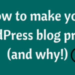 Want to have a private WordPress blog? No problem!