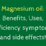 Magnesium oil – Benefits, how to use, and much more!