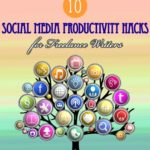 10 Social Media Productivity Hacks for Freelance Writers | Aha!NOW