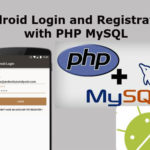 Android Login and Registration with PHP MySQL