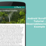 Android ScrollView Tutorial : Android Observablescrollview Example