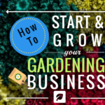 Start your own gardening business with this guide