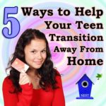 5 Ways to Help Your Teen Transition Away From Home | Aha!NOW