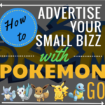 How to make money for your small business using the buzz of the Pokemon GO app