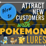 Use Pokemon Lures to attract more customers, not Pokemons