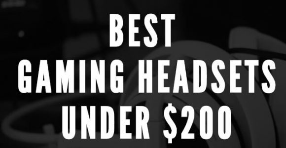10 Best Gaming Headsets Under $200 Available Today – SoundMaximum