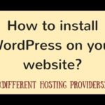 How to install WordPress on your website (different hosting providers)?