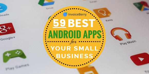 59 Android apps every small business owner should have