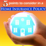 5 Points to Consider in a Home Insurance Policy | Aha!NOW