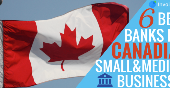 6 Canadian banks that will suit your small business