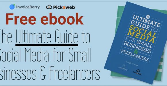Free ebook: The Ultimate Guide to Social Media for Small Businesses & Freelancers