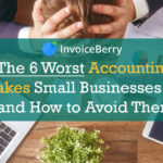 6 accounting mistakes small businesses usually make