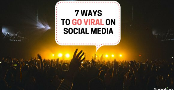 How to Go Viral: 7 Ways to Go Viral On Social Media
