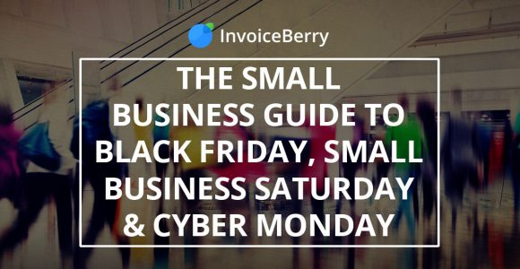Black Friday, Small Business Saturday, and Cyber Monday: what to do for your small business on these days?