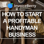 Start your own handyman business with this guide