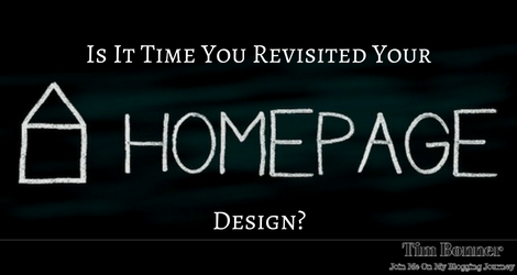 Is It Time You Revisited Your Home Page Design?