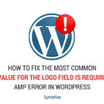 "How To Fix The Most Common ""a value for the logo field is required."" AMP Error in WordPress"