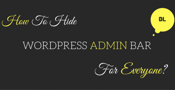 How To Hide WordPress Admin Bar For Everyone Without Any Plugin?