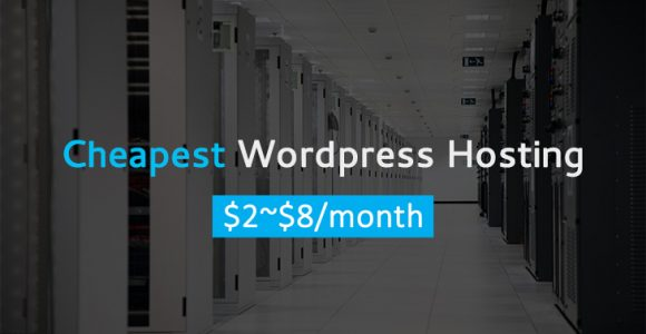 Cheap WordPress Hosting 2017 for Low Cost But Reliable Web Hosting