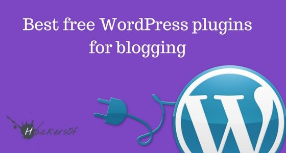 Best WordPress Plugins for Blogging