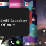 Best Launcher for Android Phones and Tablets