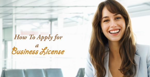 How To Apply for a Business License and Permits