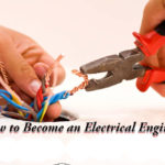 Top 5 Ways To Become An Electrical Engineer
