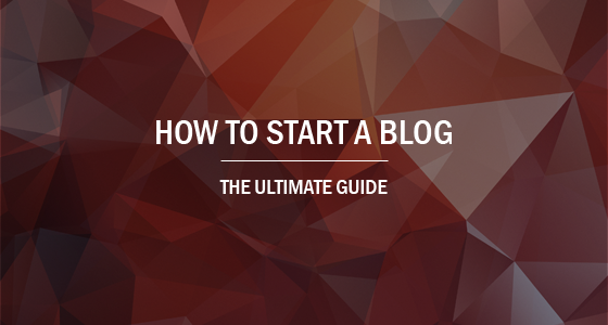 Ultimate Guide: How to Start a Blog in 20 Minutes [Step-by-Step]