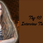Top 10 Interview Techniques and Rules