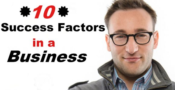 Top 10 Best Success Factors in a Business