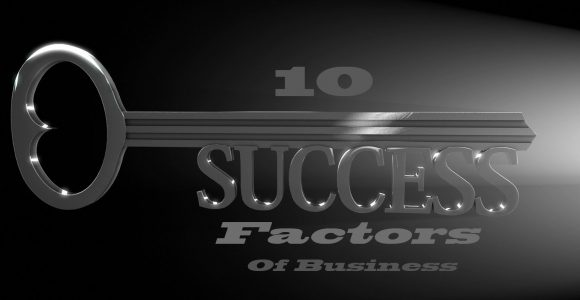 The 10 Key Success Factors Of Business