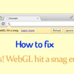 How to Fix Rats WebGL Hit A Snag Error (3 Ways)