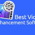 10 Best Video Enhancement Software (Free & Paid)