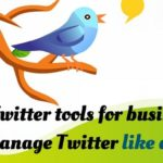 31 Twitter tools for business to manage Twitter like a pro