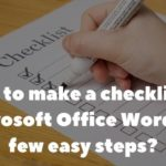 How to make a checklist in Microsoft Office Word in a few easy steps?