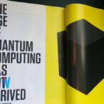 Quantum Computing May Be Here Sooner Than Thought – Vision Times