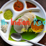 South Indian Recipes For Weight Loss With Fast Results {Less Fat Foods}