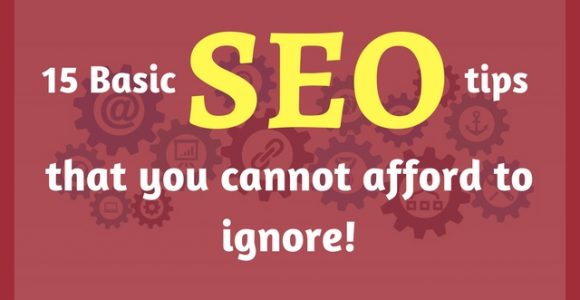 15 Basic SEO tips for your blog that you cannot afford to ignore!