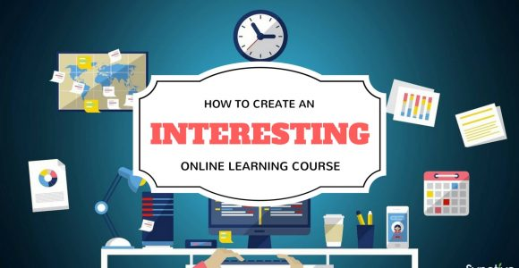 How to Create an Interesting Online Learning Course