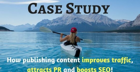 Case Study: How publishing content improves traffic, attracts PR and boosts SEO!